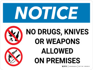 Notice: No Drugs Knives Weapons Allowed on Premises Landscape with Graphic