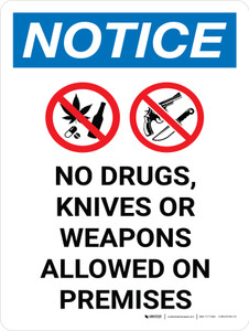 Notice: No Drugs Knives Weapons Allowed on Premises Portrait with Graphic
