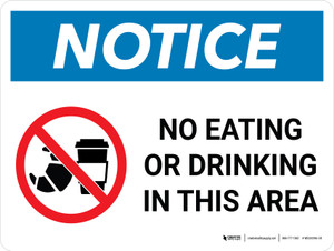Notice: No Eating or Drinking in This Area Landscape with Graphic