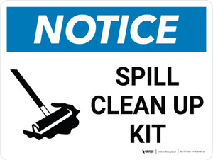 Notice: Spill Clean Up Landscape with Graphic
