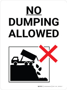 No Dumping Allowed Black and White Portrait with Graphic - Wall Sign