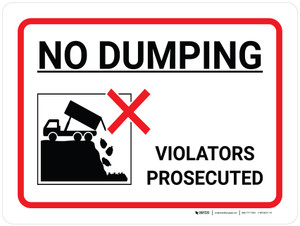 No Dumping Violators Prosecuted Landscape with Icon - Wall Sign