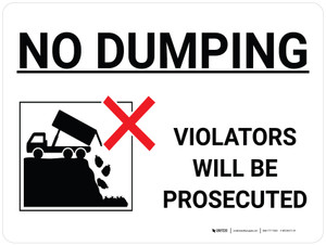 No Dumping Violators Will Be Prosecuted Landscape with Icon - Wall Sign