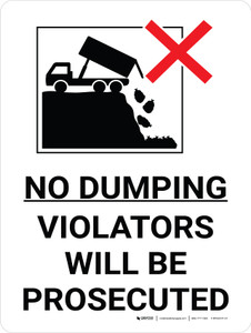 No Dumping Violators Will Be Prosecuted Portrait with Graphic - Wall Sign