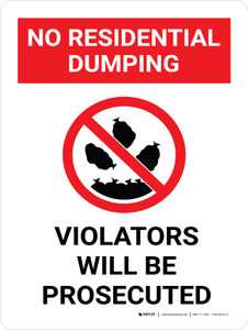 No Residential Dumping Violators Will Be Prosecuted Portrait with Graphic - Wall Sign