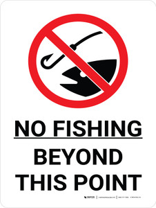 No Fishing Beyond This Point Portrait with Graphic - Wall Sign