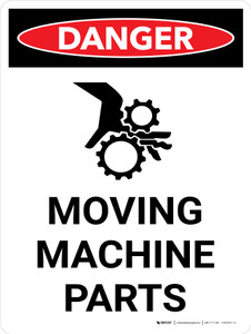 Danger: Moving Machine Parts Portrait with Graphic - Wall Sign