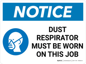 Notice: Dust Area Respirator Must Be Worn Landscape with Graphic