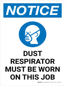 Notice: Dust Area Respirator Must Be Worn Portrait with Graphic