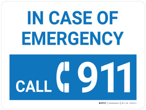 In Case Of Emergency Call 911 Blue Landscape with Icon - Wall Sign
