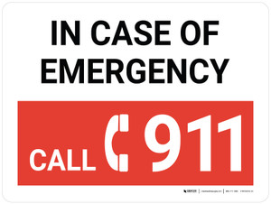 In Case Of Emergency Call 911 Landscape with Icon - Wall Sign