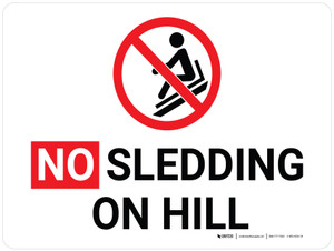 No Sledding On Hill Landscape with Icon - Wall Sign