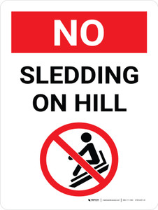 No Sledding On Hill Portrait with Graphic - Wall Sign