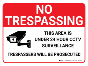 No Trespassing: 24 Hour CCTV Surveillance Landscape with Graphic - Wall Sign