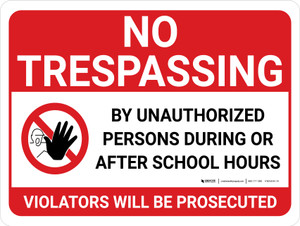 No Trespassing: During Or After School Hours Landscape with Graphic - Wall Sign