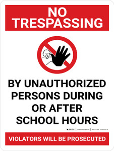 No Trespassing: During Or After School Hours Portrait with Graphic - Wall Sign