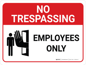 No Trespassing: Employees Only Landscape with Graphic - Wall Sign