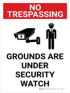 No Trespassing: Grounds Under Security Watch Portrait with Graphic - Wall Sign