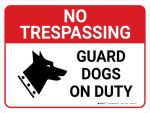 No Trespassing: Guard Dogs On Duty Landscape with Graphic - Wall Sign