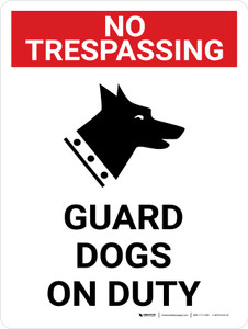 No Trespassing: Guard Dogs On Duty Portrait with Graphic - Wall Sign