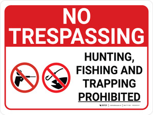 No Trespassing: Hunting Fishing Trapping Prohibited Landscape with Graphic - Wall Sign