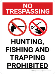No Trespassing: Hunting Fishing Trapping Prohibited Portrait with Graphic - Wall Sign