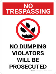 No Trespassing: No Dumping Violators Will Be Prosecuted Portrait with Graphic - Wall Sign