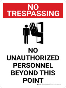 No Trespassing: No Unauthorized Personnel Beyond This Point Portrait with Graphic - Wall Sign