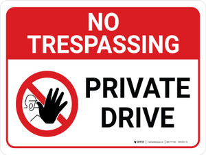No Trespassing: Private Drive Landscape with Graphic - Wall Sign