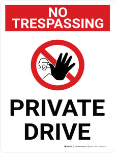 No Trespassing: Private Drive Portrait with Graphic - Wall Sign