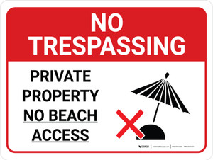 No Trespassing: Private Property No Beach Access Landscape with Graphic - Wall Sign