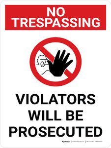 No Trespassing: Violators Will Be  Prosecuted Portrait with Graphic - Wall Sign