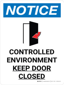 Notice: Controlled Environment Keep Door Closed Portrait with Icon - Wall Sign