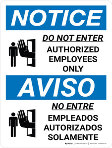 Notice: Do Not Enter Authorized Employees Only Bilingual Spanish Wall Sign - Wall Sign