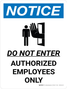 Notice: Do Not Enter Authorized Employees Only Portrait with Icon - Wall Sign