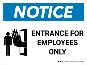 Notice: Entrance For Employees Only Landscape with Icon - Wall Sign