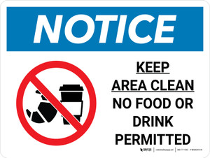 Notice: Keep Area Clean - No Food or Drink Permitted Landscape with Icon - Wall Sign