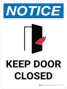 Notice: Keep Door Closed Portrait with Icon - Wall Sign