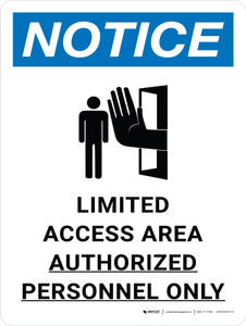 Notice: Limited Access Area - Authorized Personnel Only Portrait with Icon - Wall Sign