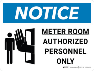 Notice: Meter Room Authorized Personnel Only Landscape with Icon - Wall Sign