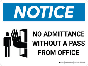 Notice: No Admittance Without A Pass From Office Landscape with Icon - Wall Sign
