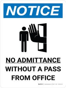 Notice: No Admittance Without A Pass From Office Portrait with Icon - Wall Sign