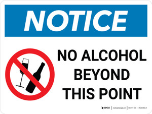 Notice: No Alcohol Beyond This Point Landscape with Icon - Wall Sign