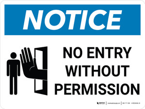 Notice: No Entry Without Permission Landscape with Icon - Wall Sign