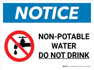 Notice: Non-potable Water Do Not Drink Landscape with Icon - Wall Sign