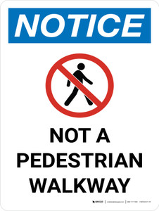 Notice: Not A Pedestrian Walkway Portrait with Icon - Wall Sign