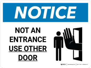 Notice: Not an Entrance - Use Other Door Landscape with Icon - Wall Sign