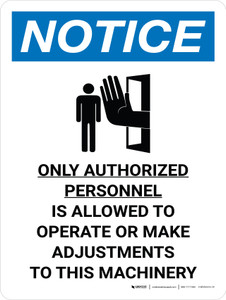 Notice: Only Authorized Personnel is Allowed to Operate Machinery Portrait with Icon - Wall Sign