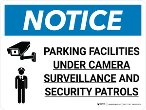 Notice: Parking Facilities Under Camera Surveillance Landscape with Icon - Wall Sign