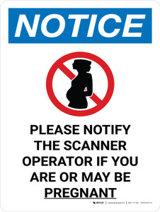 Notice: Please Notify Scanner Operator if Pregnant Portrait with Icon - Wall Sign